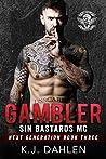 Gambler (Sin's Bastards MC: Next Generation, #3)