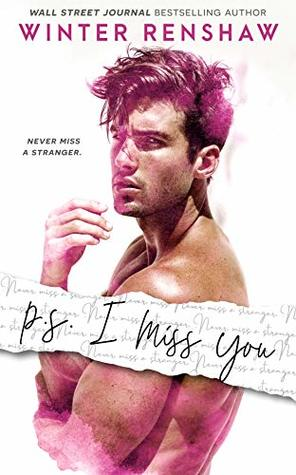 P.S. I Miss You by Winter  Renshaw