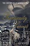 Promiscuity & Success (The Chronicles of Meriesa Lopez #1)