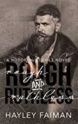 Rough & Ruthless