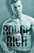 Rough & Rich
