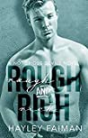 Rough & Rich (Notorious Devils #6) by Hayley Faiman