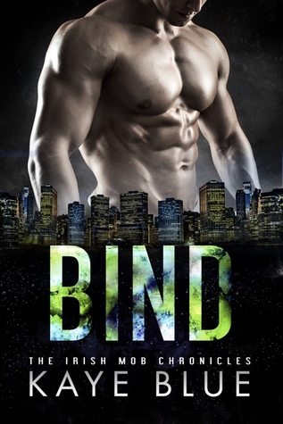 Bind (The Irish Mob Chronicles #3)