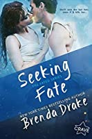 Seeking Fate (Fated)