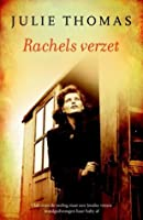 Rachels verzet (Horowitz Chronicles, #2)