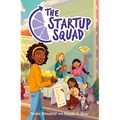 The Startup Squad by Brian Weisfeld and Nicole C. Kear