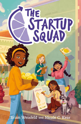 The Startup Squad by Brian Weisfeld