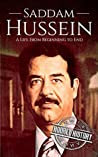 Saddam Hussein: A Life From Beginning to End