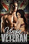 The Virgin and the Veteran: A Contemporary Military Bad-Boy Romance