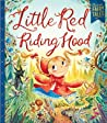 Little Red Riding Hood (Classic Fairy Tales)