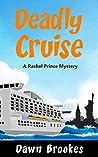 Deadly Cruise (A Rachel Prince Mystery #2)