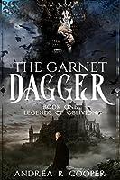 The Garnet Dagger (Legends of Oblivion)