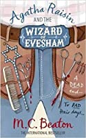 Agatha Raisin and the Wizard of Evesham (Agatha Raisin, #8)