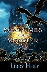 Sometimes A Monster (A Grape Merriweather Novel Book 3)