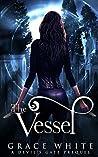 The Vessel (Devil's Gate, #0.5)