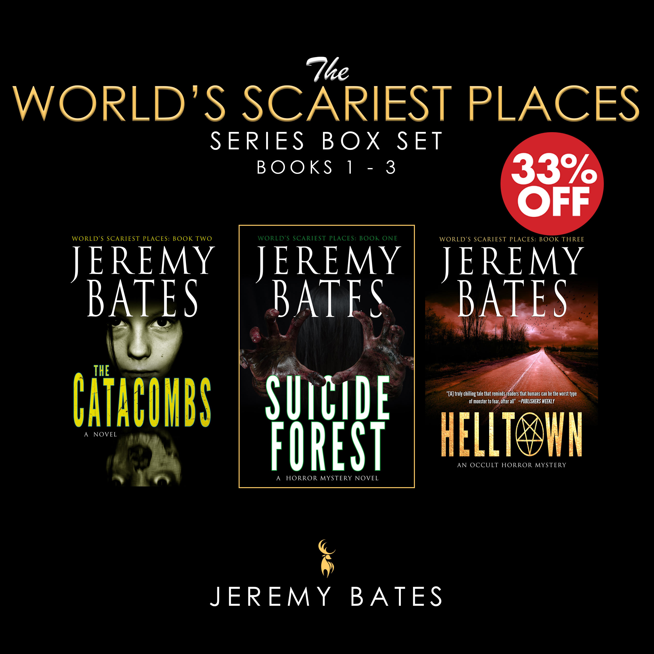 The World's Scariest Places Series (Books 1 - 3 Box Set): Suicide