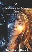 A Sandman's Forbidden Love: Hybrid Love Anthology