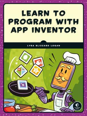 Learn to Program with App Inventor: A Visual Introduction to