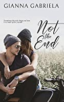 Not the End (Not Alone Novellas, #1)