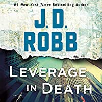 Leverage in Death (In Death, #47)
