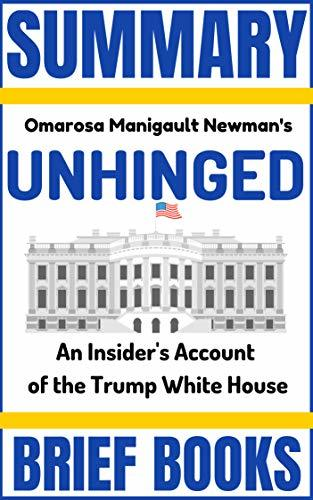 Unhinged  An Insider's Account - Omarosa Manigault Newman