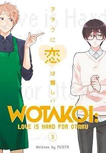 Wotakoi: Love is Hard for Otaku, Vol 3