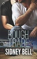 Rough Trade (Woodbury Boys #3)