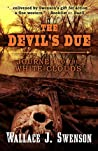 Devil's Due: Journey to the White Clouds