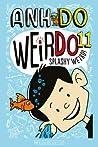 Splashy Weird! (WeirDo #11)