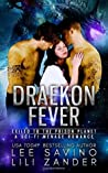 Draekon Fever: Exiled to the Prison Planet