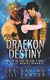 Draekon Destiny: Exiled to the Prison Planet
