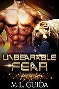 Unbearable Fear