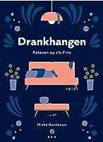 Drankhangen (Kalsarikänni): Relaxen op zijn Fins