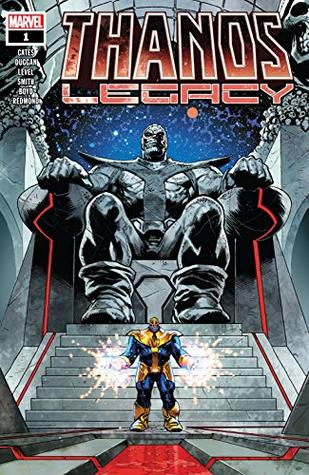 Thanos Legacy (2018) #1 by Donny Cates