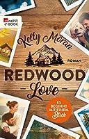 Redwood Love – Es beginnt mit einem Blick (Die Redwood-Love-Trilogie 1)