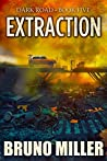 Extraction (Dark Road #5)