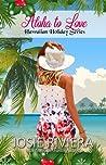 Aloha to Love (Hawaiian Holiday, #5)
