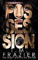 Possession (Perversion Trilogy Book 2)