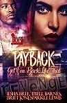 Payback: Get 'Em Back Like That