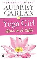 Lessen in de liefde (Yoga girl #1)