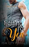Falling for You (Peak City Romance Book 2)