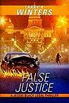 False Justice (Jessie Black Legal Thrillers, #5)