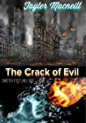 The Crack of Evil