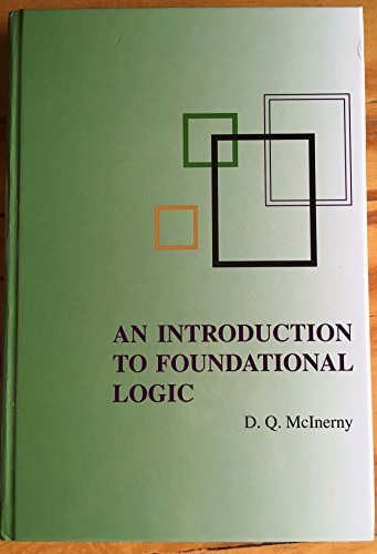 An Introduction to Foundational logic