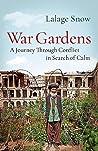 War Gardens: A Jo...
