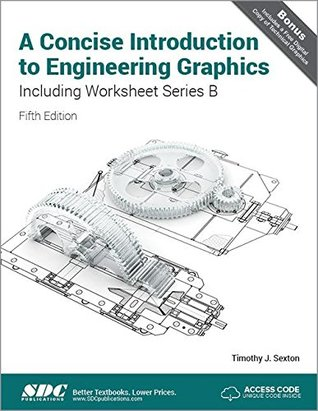 A Concise Introduction to Engineering Graphics Including Worksheet Series B Fifth Edition