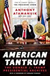 American Tantrum: The Donald J. Trump Presidential Archives