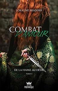 De la Haine au Désir (Combat d'Amour, #1)