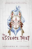 The Essence Thief (The Essence Saga, #1)