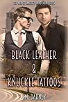 Black Leather & Knuckle Tattoos (The Men of Canter's Handyman #1)